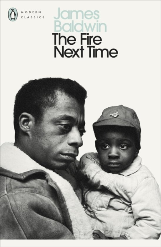 James Baldwin - The Fire Next Time