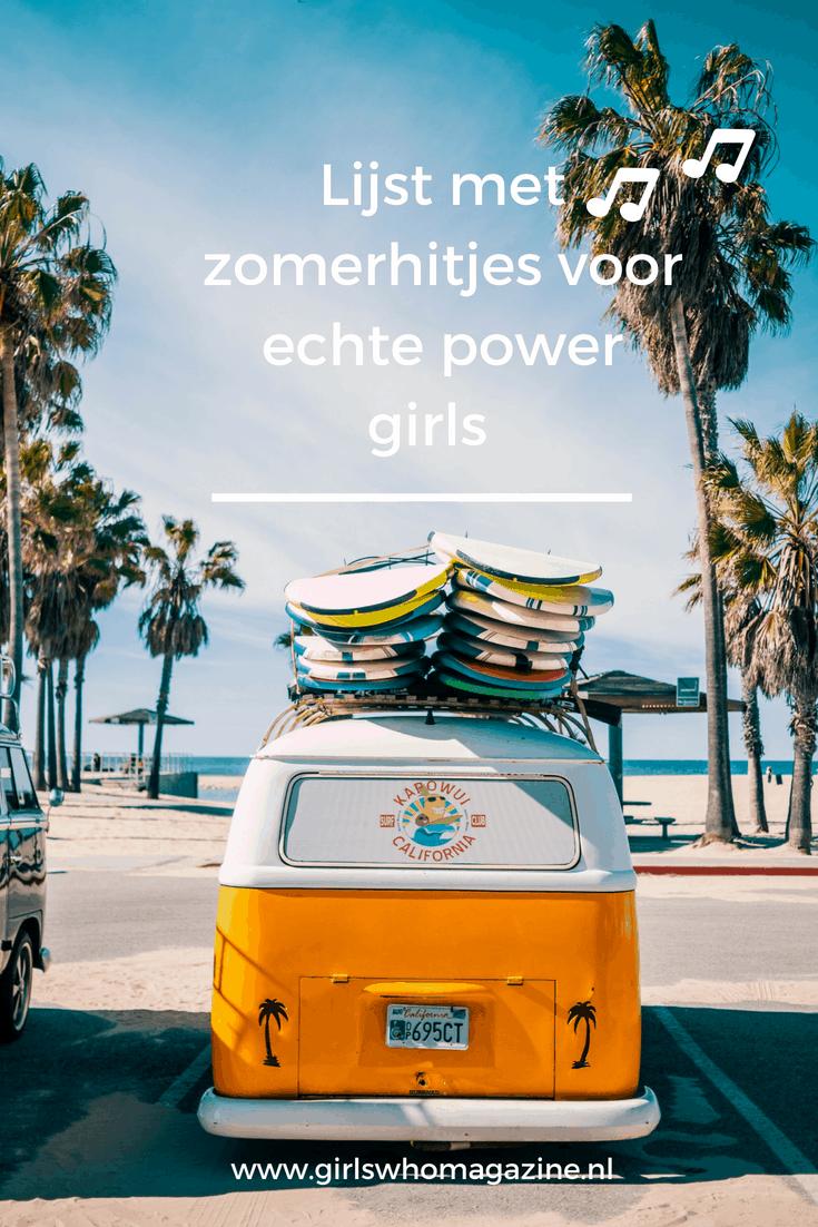 Zomer muziek hitlijst met songs voor echte power girls. Luister de lijst hier! #girlboss #summermusic #zomer #muzieklijst