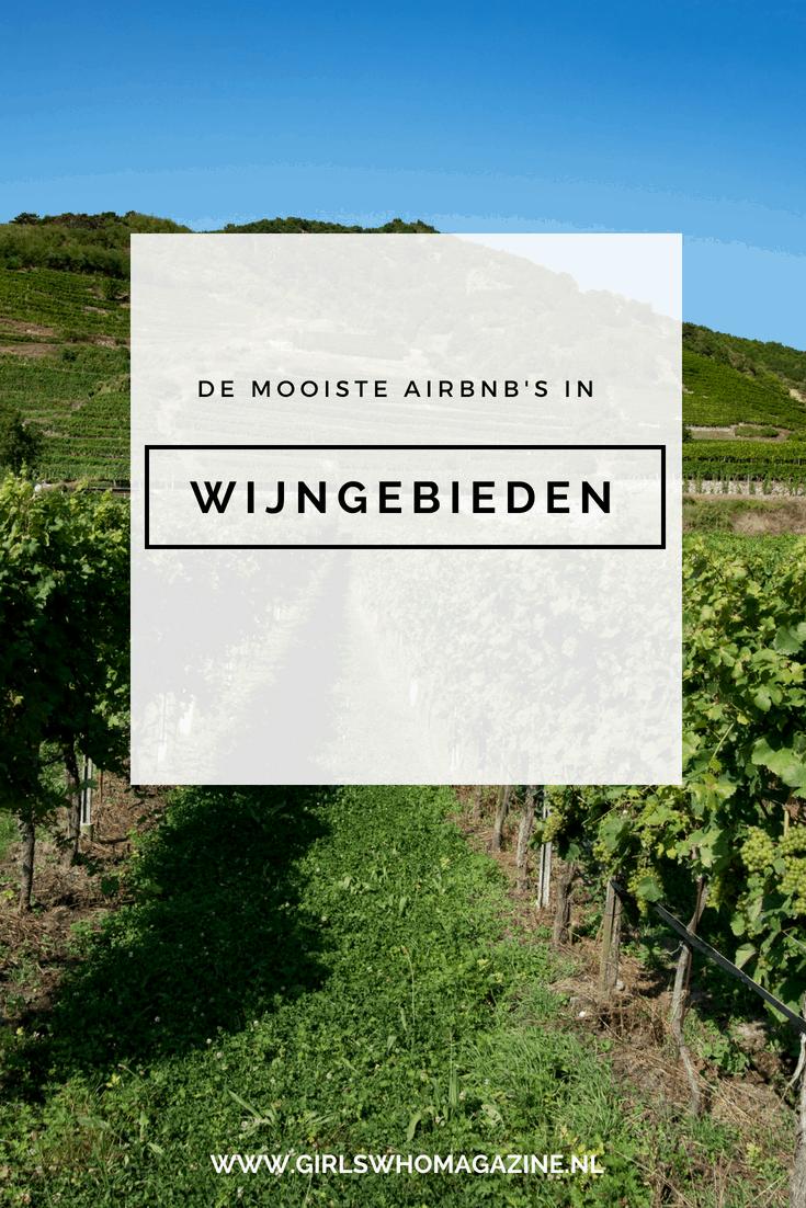 Airbnb gezocht in een te gek wijngebied? Hier moet je zijn voor alle goede en snelle tips #wijngebied #wijnvakantie