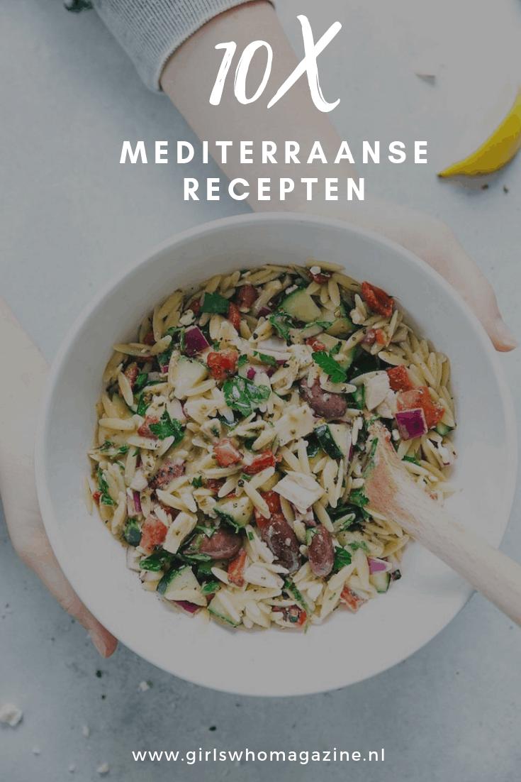 Mediterraanse recepten recepten om de week mee te beginnen. Makkelijk en zo op tafel. 10X Mediterraanse recepten