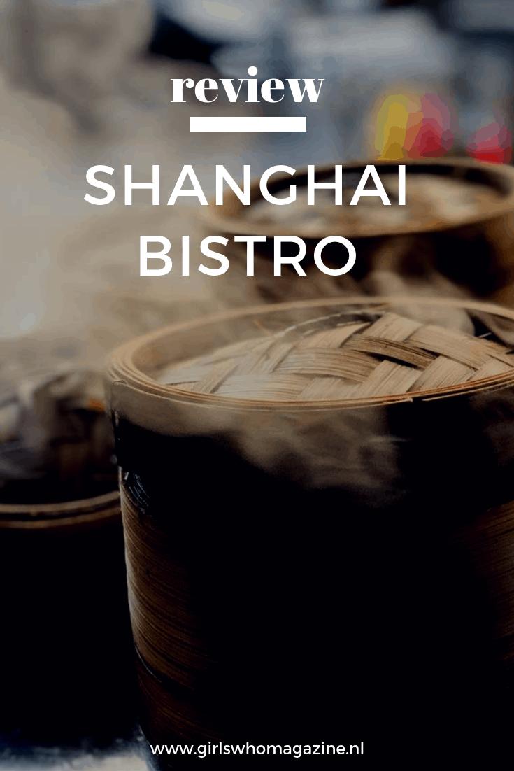 Shanghai Bistro. De nieuwe spot in Amsterdam waarbij je goed Oosters kan eten.