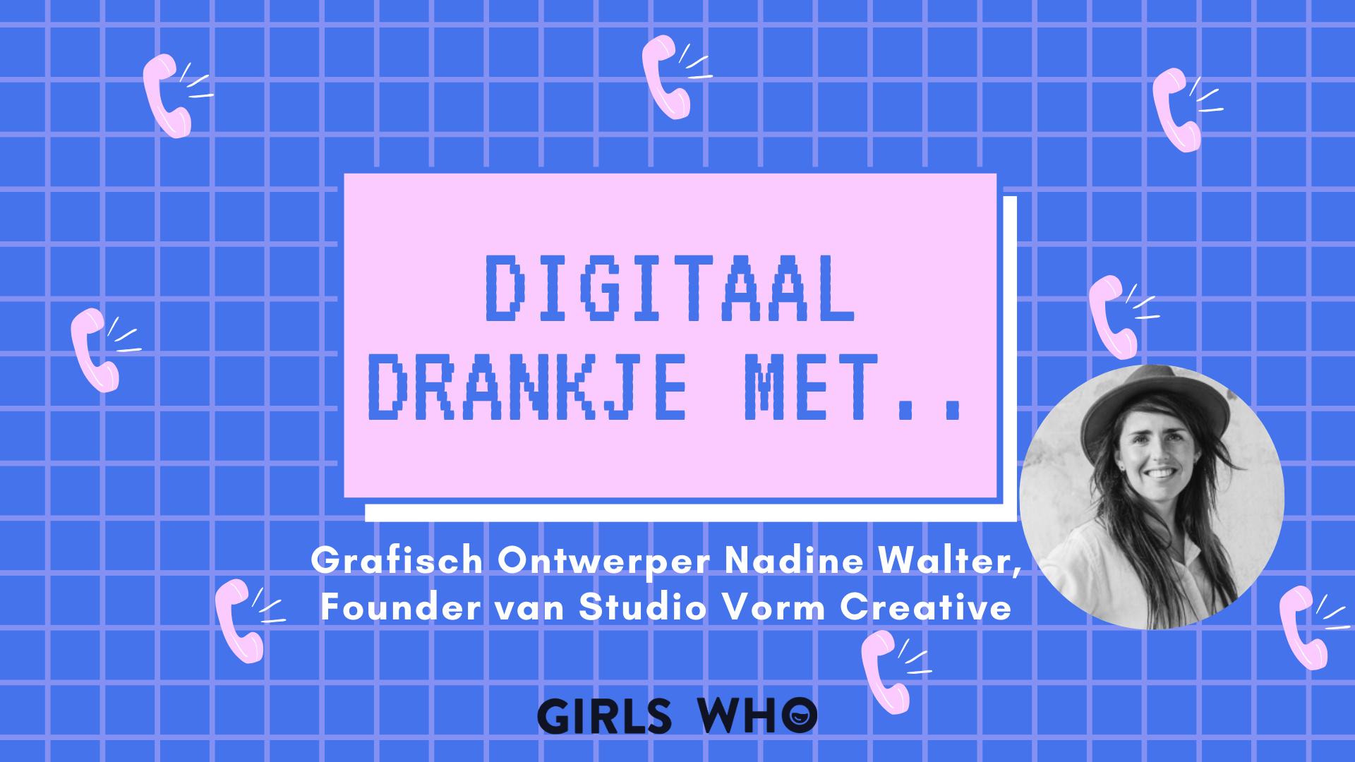 interview nadine walter - studio vorm creative - grafisch ontwerper - insta cursus volgen - cursussen volgen - brand identiteit