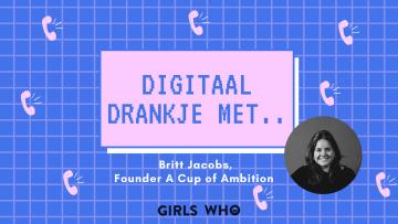 digitaal drankje met britt jabocs - a cup of ambition - sprekersplatform ambitieuze vrouwen - spreker boeken - online events agenda - events agenda