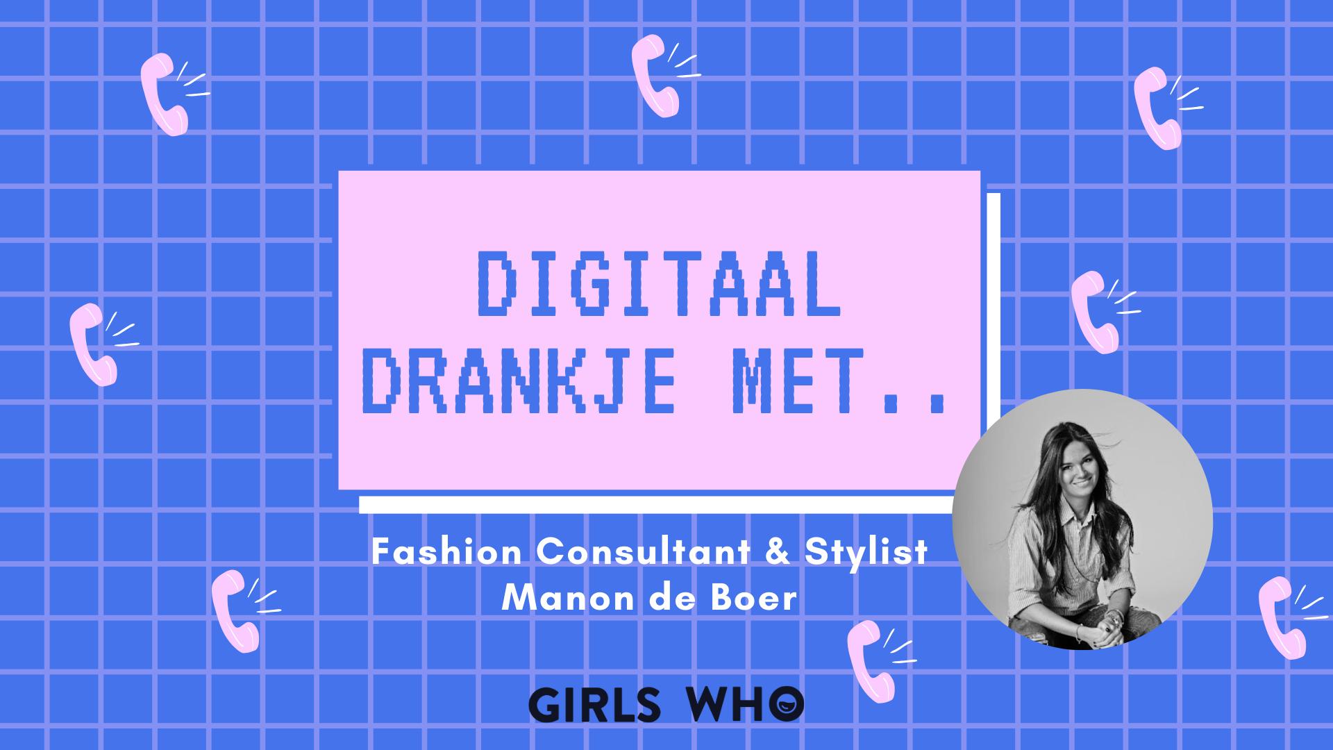 Digitaal drankje met manon de boer - manon de boer styling - styliste - gevolgen coronacrisis ondernemers
